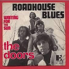 The Doors Roadhouse Blues