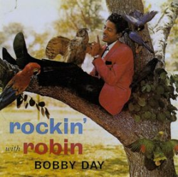 Rockin' With Robin by Bobby Day on Ace Records
